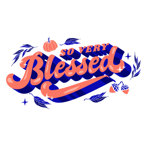 So very blessed thanksgiving lettering Transparent PNG