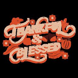 Letras agradecidas y bendecidas