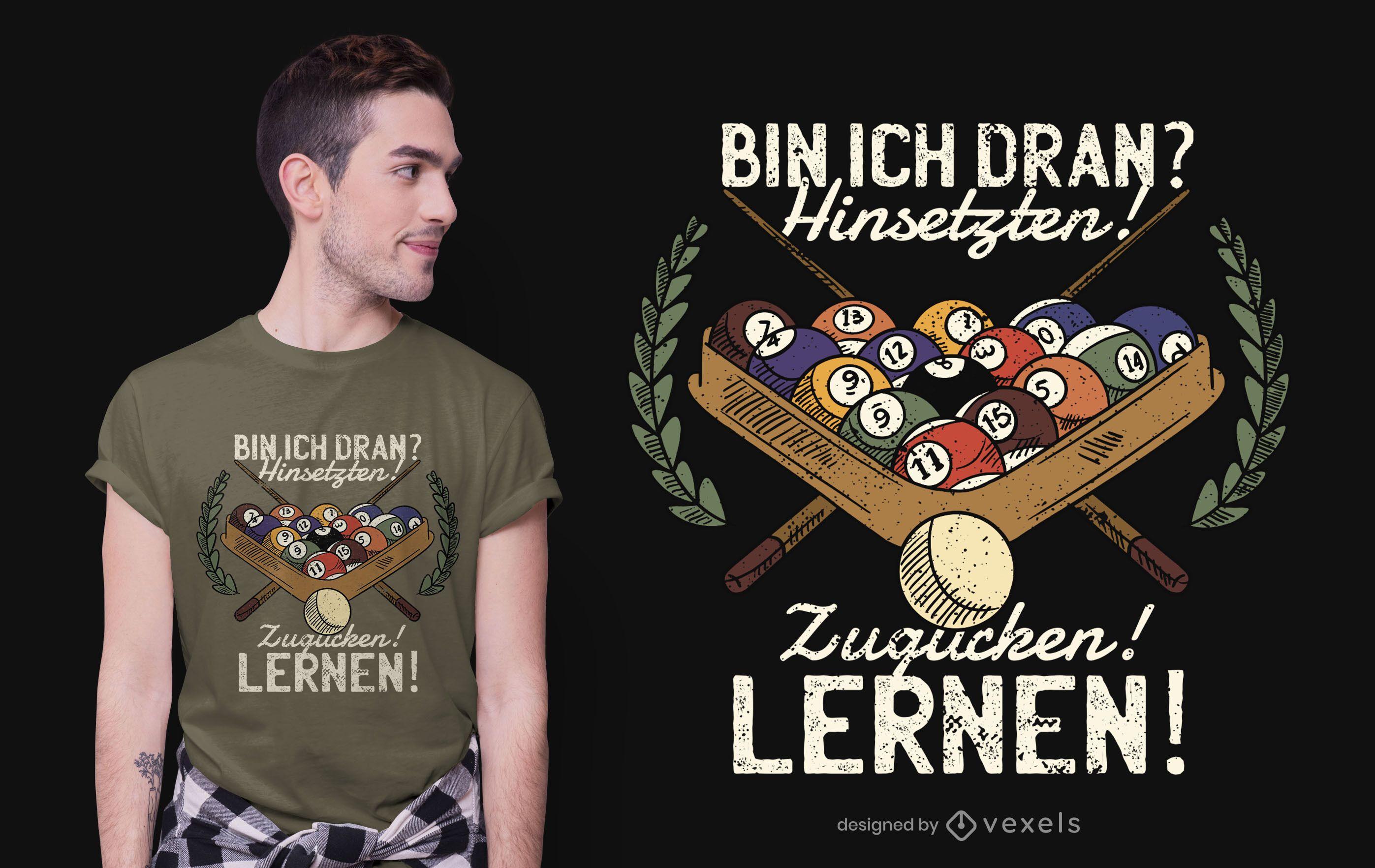 Design engraçado de t-shirt com citações de bilhar alemão