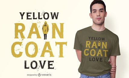 Yellow Raincoat Quote T-shirt Design