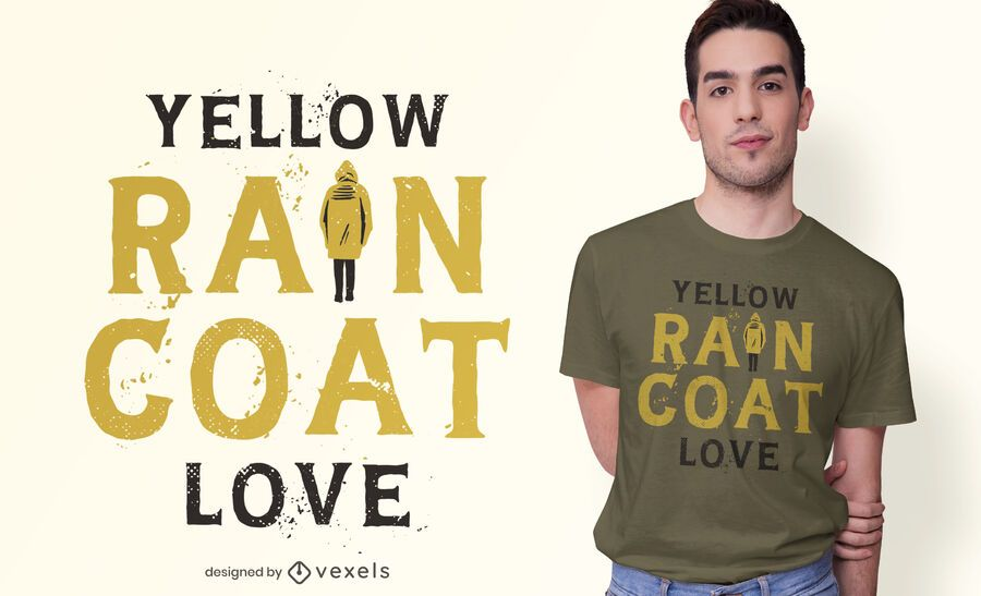 Yellow Raincoat Quote T-shirt Design