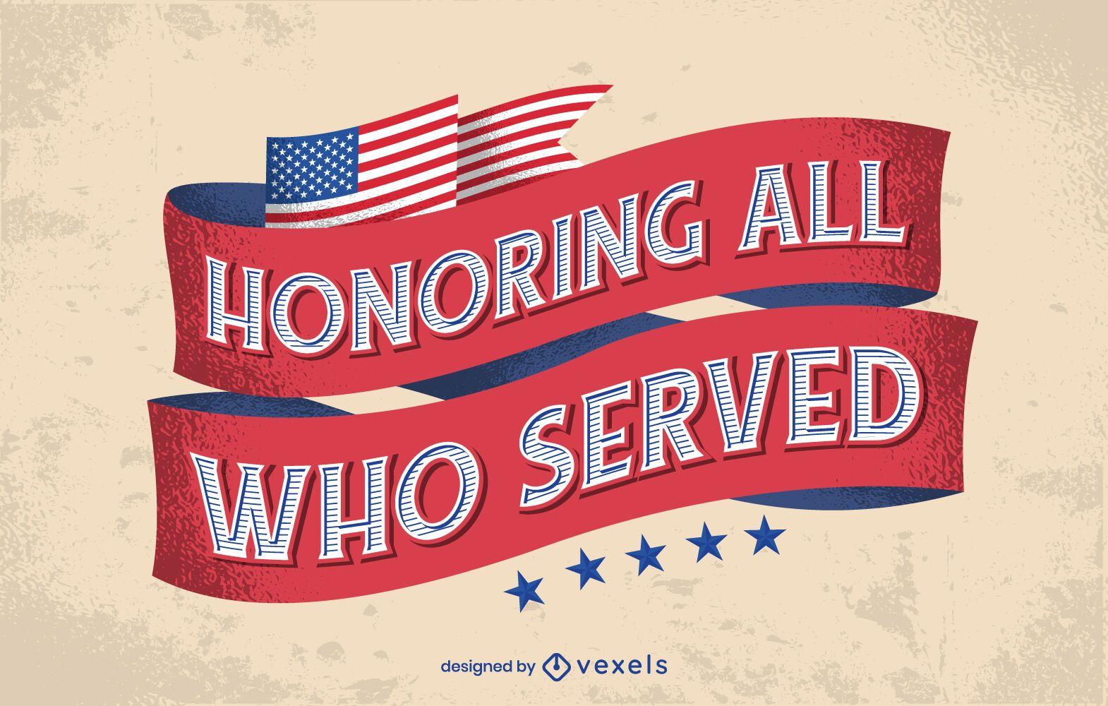 Honoring all veterans day lettering