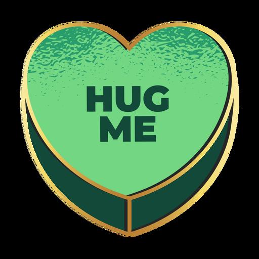 Hug me heart valentines candy heart