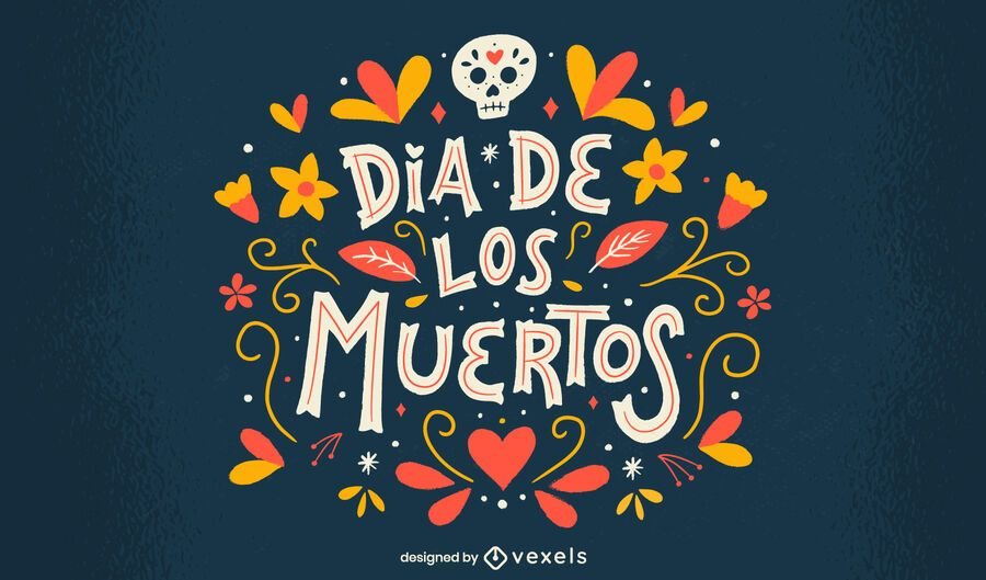 Day of the dead flowers lettering design