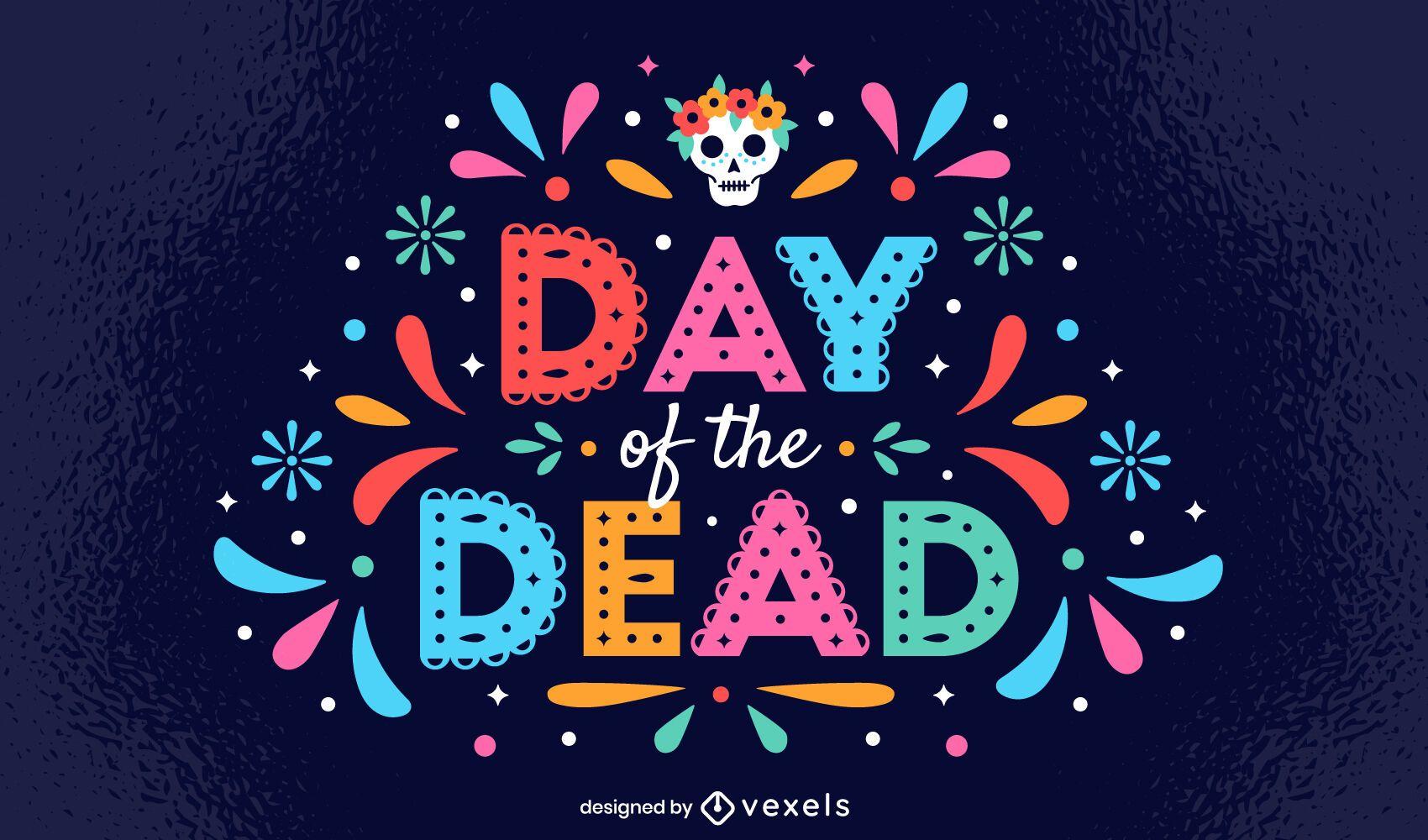 Dia dos Mortos Papel Picado Lettering