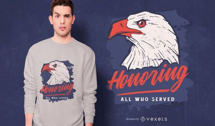 Honoring all who served t-shirt