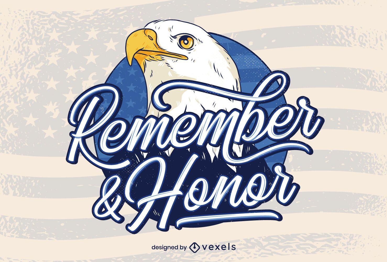 Remember & honor veterans day lettering