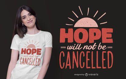 Diseño de camiseta con cita de esperanza