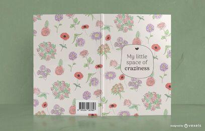 Blumenraum der Verrücktheit Buchcover Design