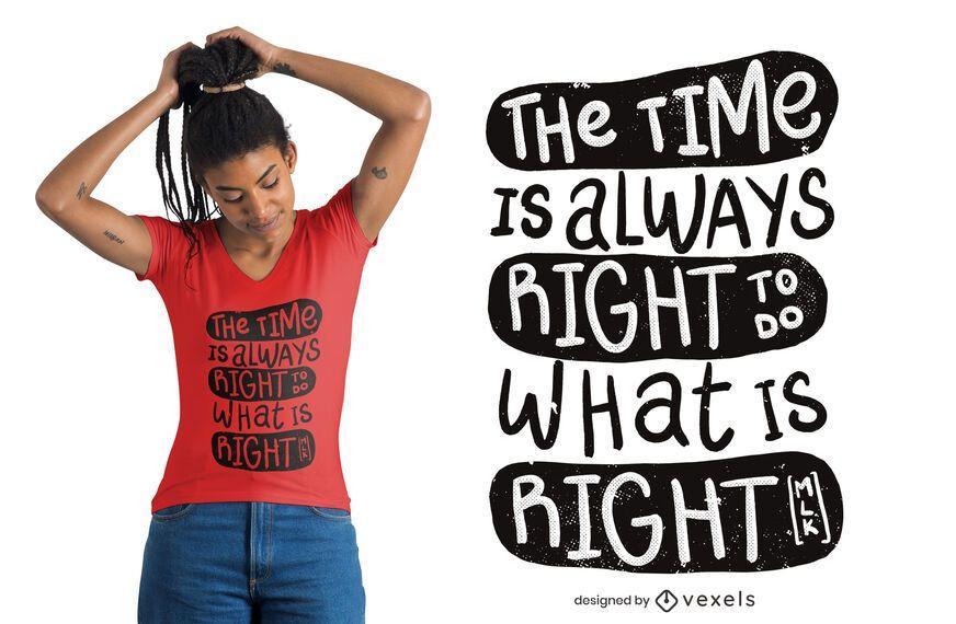Hacer lo que es correcto diseño de camiseta