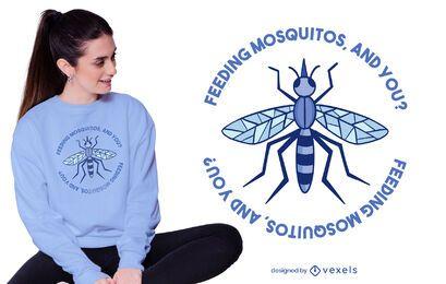 Design de camiseta com citação de Mosquito