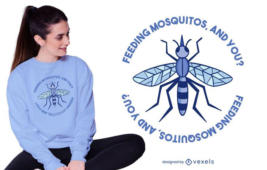 Diseño de camiseta con cita de mosquito