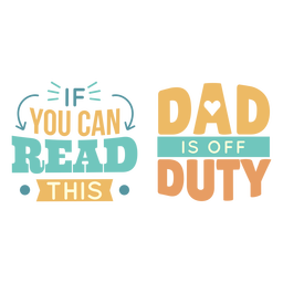 Dad off duty lettering