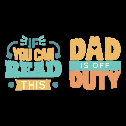 Letras de papá fuera de servicio
