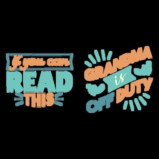 Grandma off duty lettering