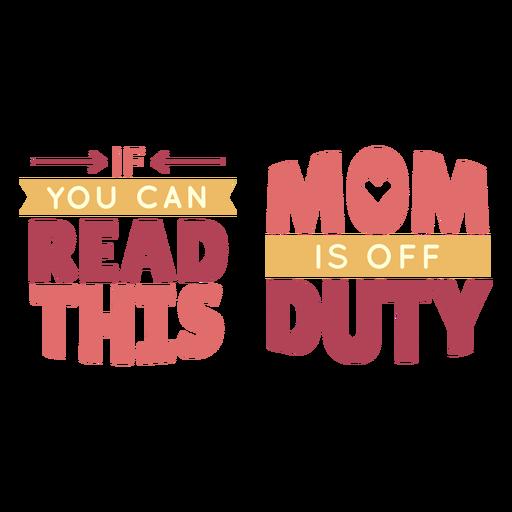 Letras de mamá fuera de servicio