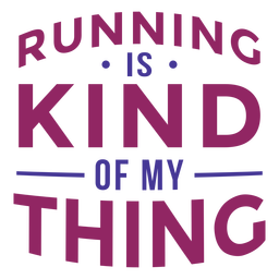 Running kind of my thing lettering