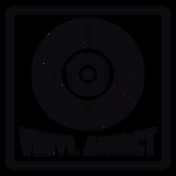 Vinylsüchtiges schwarzes Abzeichen