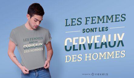 Diseño de camiseta les femmes