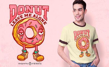 Donut, deixe-me o design da camiseta