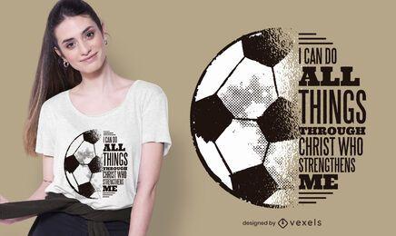 Design de t-shirt de citação de Cristo do futebol