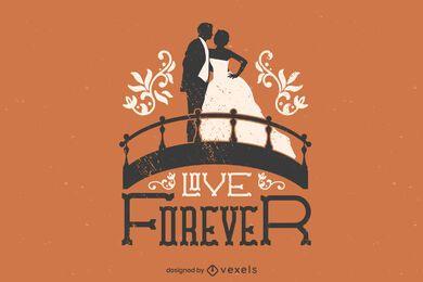 Liebe für immer Hochzeitszitat