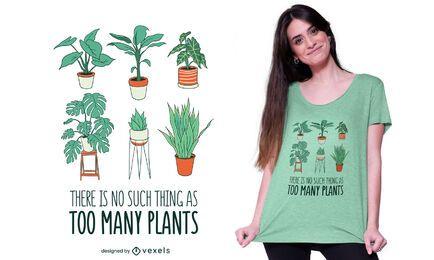Diseño de camiseta de demasiadas plantas.