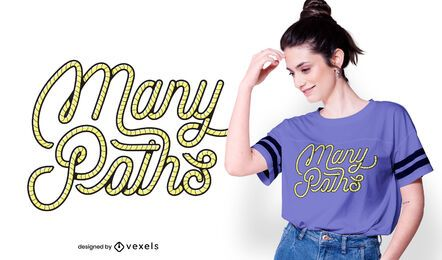 Many paths t-shirt design