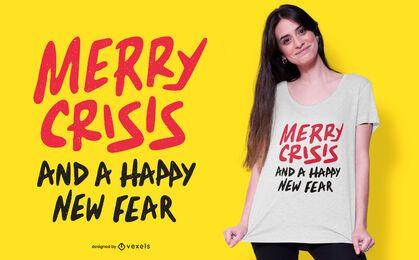 Design de t-shirt alegre da crise