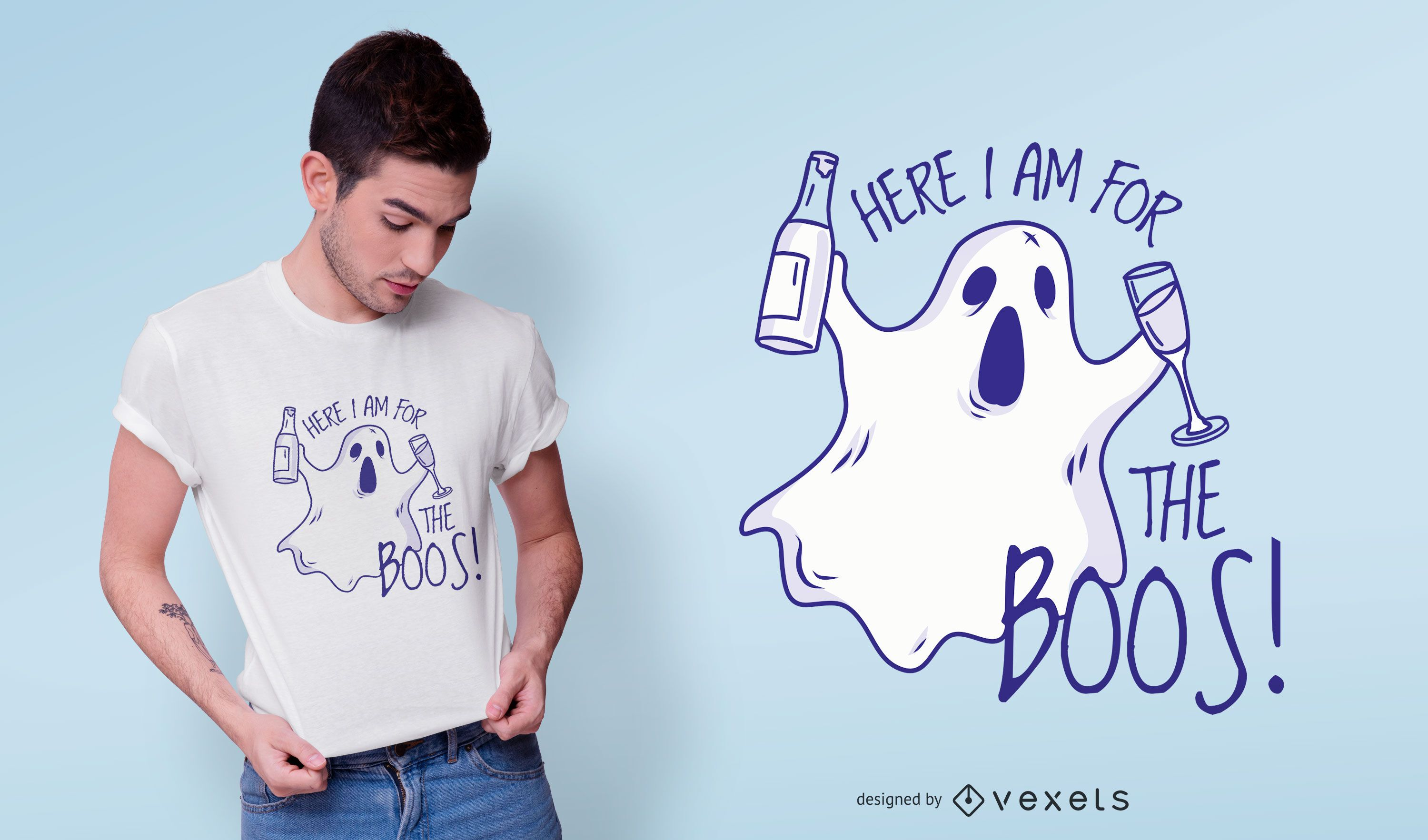 Here for the boos t-shirt design
