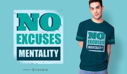 Diseño de camiseta sin excusas mentalidad.