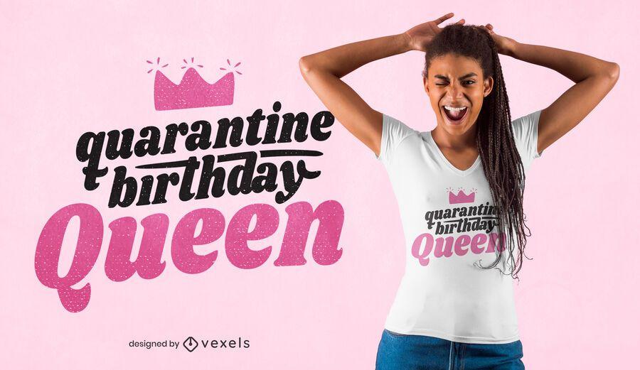 Design de camiseta rainha da quarentena