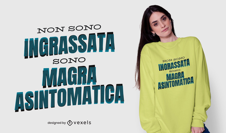 No soy gordo diseño de camiseta italiana