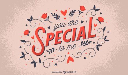 Eres un diseño de letras especial