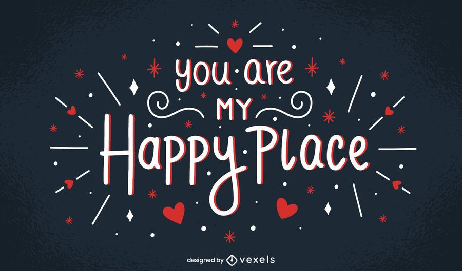 My happy place valentine's lettering design