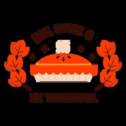 Comer beber ser agradecido pastel insignia acción de gracias