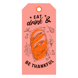 Comer beber ser agradecido etiqueta de acción de gracias