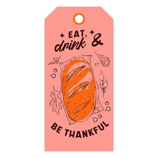 Comer beber ser agradecido etiqueta de acción de gracias Transparent PNG