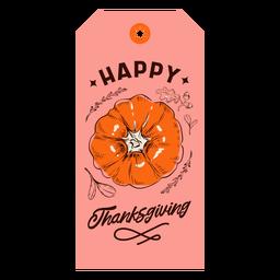 Happy thanksgiving pumpkin tag thanksgiving