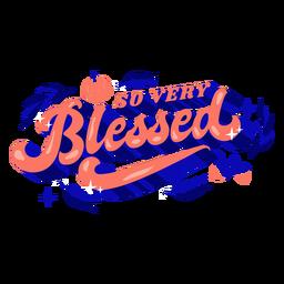 Tan muy bendecido letras de acción de gracias acción de gracias