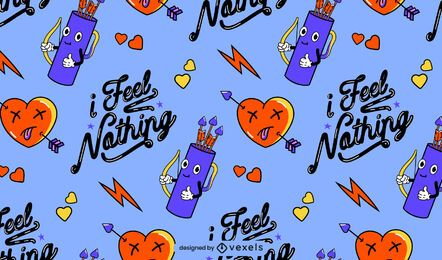 I feel nothing pattern design