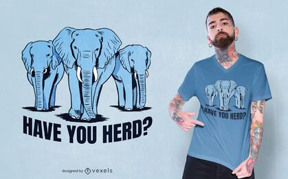 Have you herd t-shirt design