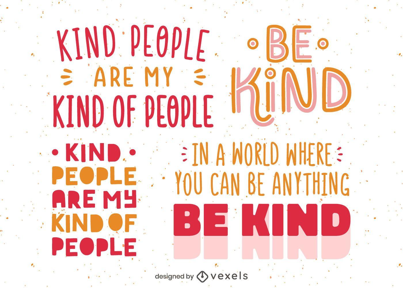 Kindness lettering set design