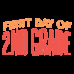 Cita del primer día de la escuela de segundo grado