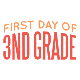 3nd grade school first day lettering