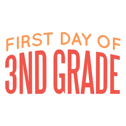 Letras del primer día de la escuela de tercer grado
