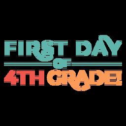Diseño de letras del primer día de 4to grado.