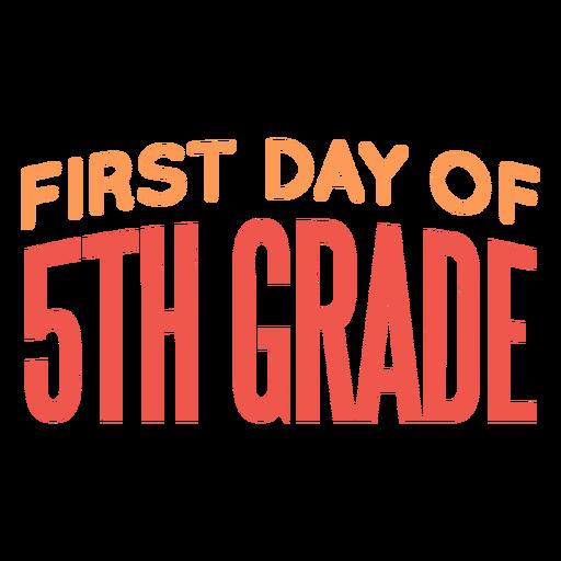 Cita del primer día de la escuela de quinto grado