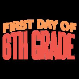 Cita del primer día de la escuela de sexto grado