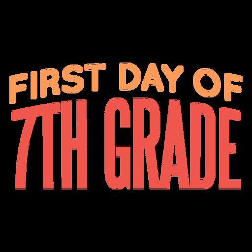 Cita del primer día de la escuela de séptimo grado